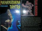 MAHANIRVANA TANTRA ~ Introducere in Tantra Marelui Extaz - Arthur Avalon