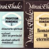 Mircea Eliade - Profetism romanesc - Filosofie