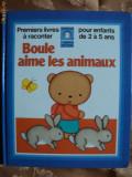 BOULE AIME LES ANIMAUX