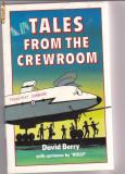 TALES FROM THE CREWROOM (POVESTIRI LB. ENGLEZA), DAVID BERRY