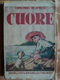 CUORE - EDMONDO DE AMICIS - carte pentru copii veche anul 1941