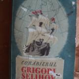 CORABIERUL GRIGORI SELIHOV - V. GRIGORIEV - cartea rusa - Carte de calatorie
