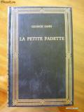 GEORGE SAND , LA PETITE FADETTE  ,  EDITIE DE LUX  ,  LIMBA FRANCEZA