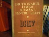 Dictionarul limbii romane pentru elevi-1983