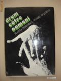 FLOREA CEAUSESCU, VIOREL SALAGEAN - DRUM CATRE OAMENI