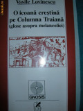 O icoana crestina pe Columna Traiana  -  Vasile Lovinescu
