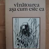 VANATOAREA ASA CUM ESTE EA - ALEXANDRU T. DRAGANESCU