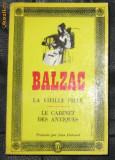 Balzac La vieille fille * Le cabinet des antiques Gallimard 1964