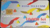 ROMANIA - CARTELA TELEFON ROMTELECOM DE 10000 LEI DIN 1995