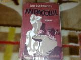 Miracolul - Dan Petrasincu - 1939