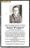V FOTO 23 Necrolog -Militar german Obergefreiter Josef Wagner -Regiment de Grenadieri , cazut in razboi la 16.1.1944, la varsta de 24 ani