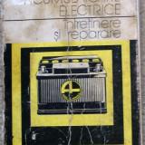 Acumulatoare electrice - intretinere si reparatii - Gh. Clondescu, O. Tomuta