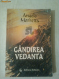 GANDIREA VEDANTA ~ ANGELO MORRETA