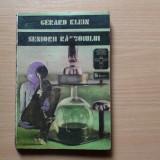Seniorii razboiului - Autor : Gerard Klein - Roman, Anul publicarii: 1975