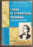 (L28) LIMBA SI LITERATURA ROMANA, MANUAL PENTRU CLASA A XII-A