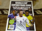 World Cup Superstars 2006 - revista color - Cupa mondiala