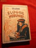 Erasme  -Elogiul Nebuniei - ed.1942