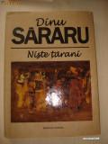 DINU SARARU - NISTE TARANI (2007, cu ilustratii, format A4, editie limitata)