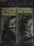 Victor Ion Popa - Velerim si Veler Doamne, Floare de Otel, 1985