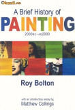 A Brief History of Painting 2000 BC - 2000 AD istoria artei