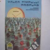Valea timpului pierdut {antologie de proza fantastica franceza} A1 - Roman