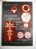 BUCURESTI-DESCOPERIRI ARHEOLOGICE SI NUMISMATICE SEC 5-11 LA EST DE CARPATI