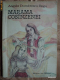 MARAMA COSANZENEI - ANGELA DUMITRESCU BEGU - carte pentru copii