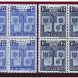 Romania 1940 - Intelegerea Balcanica, LP 137 in blocuri de 4 timbre MNH, Organizatii internationale, Nestampilat