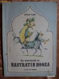 DIN NAZDRAVANIILE LUI NASTRATIN HOGEA - ANTON PANN - carte pentru copii
