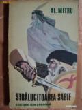 STRALUCITOAREA SABIE - AL. MITRU - legenda valaha