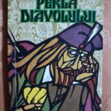 PERLA DIAVOLULUI - VASILE MANUCEANU - Roman, Anul publicarii: 1976
