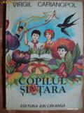 COPILUL SI TARA - VIRGIL CARIANOPOL - carte pentru copii