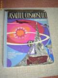 ASALTUL COSMOSULUI ilustrata desene carte stiinta hobby cosmos tineretului 1964, Alta editura
