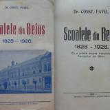 Dr. Const. Pavel, Scoalele din Beius, 1828 - 1928 ; Romanii din Bihor, 1928 - Carte Editie princeps