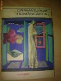 Dramaturgie romaneasca - Margareta Barbuta