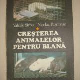 VALERIU SIRBU * NICOLAE PASTIRNAC - CRESTEREA ANIMALELOR PENTRU BLANA