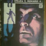 Clubul Temerarilor-Strada Z, numarul 4 - Roman, Anul publicarii: 1967
