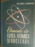 Elemente de fizica atomica si nucleara