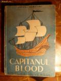 Rafael Sabatini - Capitanul Blood - ed. 1946
