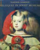 VLADIMIR KEMENOV-VELAZQUEZ IN SOVIET MUSEUMS