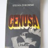 STEFAN ZEROMSKI CENUSA VOLII - Roman, Anul publicarii: 1985