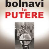 BOLNAVI  LA PUTERE