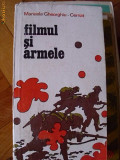 FILMUL SI ARMELE