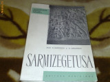 Sarmizegetusa - C. si H. Daicoviciu - 1960 - monumentele patriei noastre
