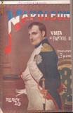 Viata si faptele lui Napoleon I  - editie antebelica,circa 1910