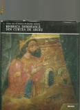 BISERICA DOMNEASCA DIN CURTEA DE ARGES -  Maria  Ana Musicescu / Grigore Ionescu