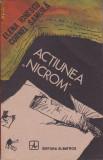 ELENA IONESCU, CORNEL SAMOILA - ACTIUNEA NICROM
