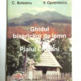 OLTENIA-BISERICILE DE LEMN DIN PLAIUL CLOSANI, MEHEDINTI, SEVERIN, 2006 - Istorie