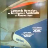 Commande Numerique et... Automatique -DUMITRU POPESCU -COLECTIV (1997) - Carte de aventura