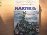 William Golding - Martin cel avid ( col. Globus)  R4